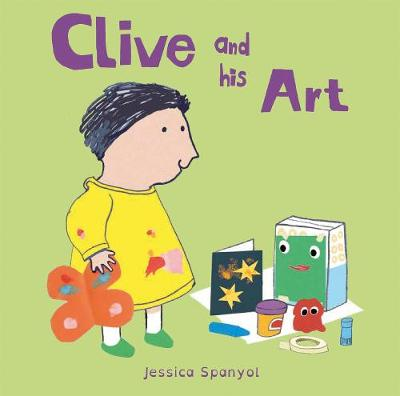 Clive and his Art by Jessica Spanyol