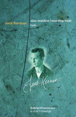 Sioc Maidine | Morning Frost by Jack Kerouac