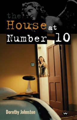 The House at Number 10 by Dr. Dorothy Johnston