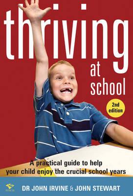 Thriving at School by John Irvine