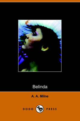 Belinda by A A Milne