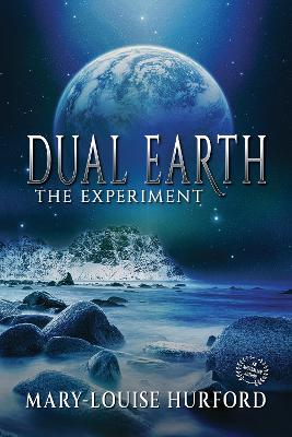 Dual Earth: The Expedition by Mary-Louise Hurford
