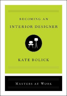 Becoming an Interior Designer by Kate Bolick
