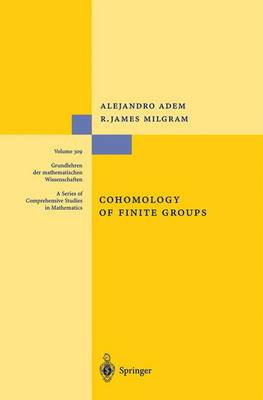 Cohomology of Finite Groups by Alejandro Adem