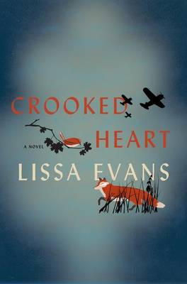 Crooked Heart by Lissa Evans