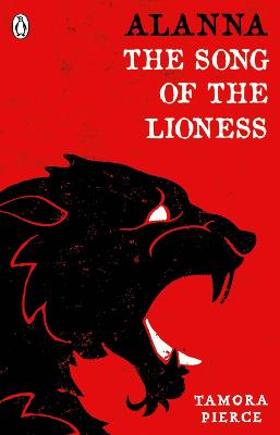 Alanna: The Song of the Lioness by Tamora Pierce