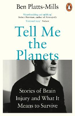 Tell Me the Planets: Stories of Brain Injury and What It Means to Survive book
