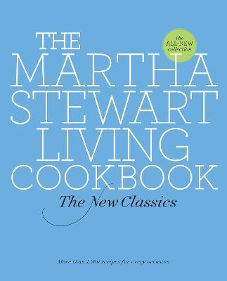 The Martha Stewart Living Cookbook by Martha Stewart