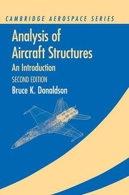 Analysis of Aircraft Structures by Bruce K. Donaldson