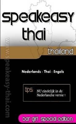 Speakeasy Thai Nederlands - Thai - Engels by James Ann