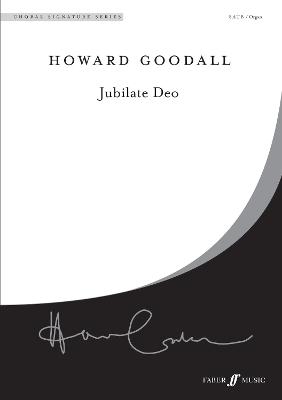 Jubilate Deo by Howard Goodall