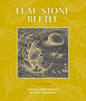 Leaf Stone Beetle by Ursula Dubosarsky