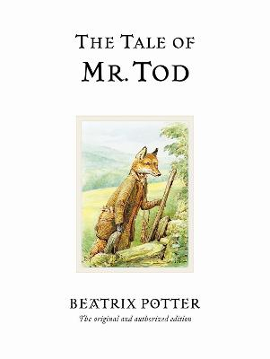 Tale of Mr. Tod by Beatrix Potter