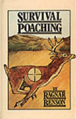 Survival Poaching by Ragnar Benson