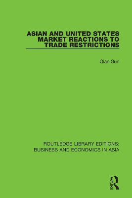 Asian and United States Market Reactions to Trade Restrictions book