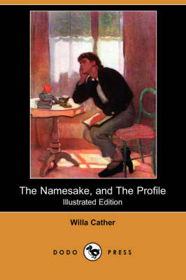 Namesake, and the Profile (Illustrated Edition) (Dodo Press) book