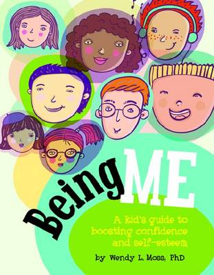 Being Me by Wendy L. Moss
