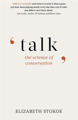 Talk: The Science of Conversation by Elizabeth Stokoe