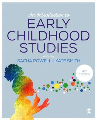 An Introduction to Early Childhood Studies by Sacha Powell