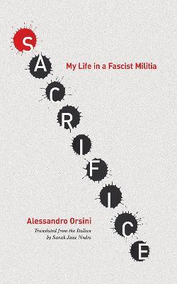 Sacrifice by Alessandro Orsini