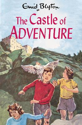 The The Castle of Adventure by Enid Blyton
