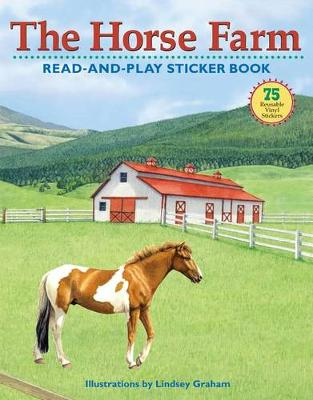 The Horse Farm Read-and-Play Sticker Book by Lisa Hiley