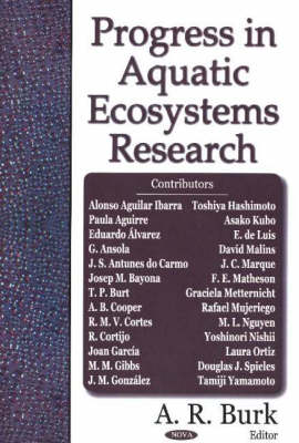 Progress in Aquatic Ecosystems Research by A. R. Burk