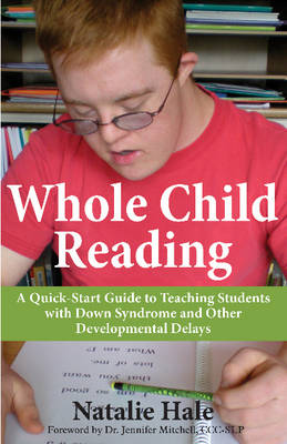 Whole Child Reading by Natalie Hale