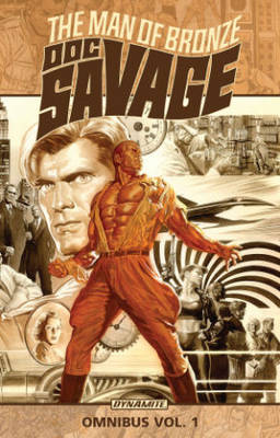 Doc Savage Omnibus Volume 1 by Chris Roberson
