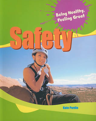 Safety by Kate Purdie