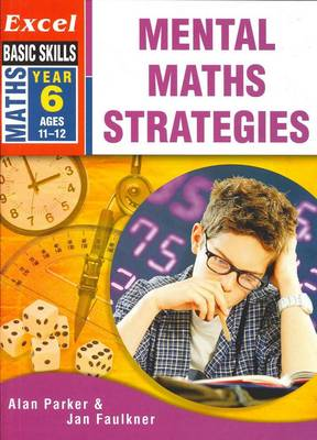 Excel Mental Maths Strategies: Year 6 book