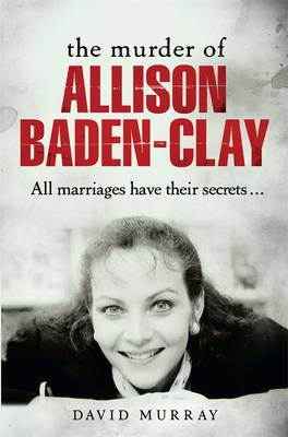 Murder of Allison Baden-Clay book