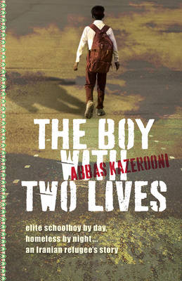 Boy with Two Lives by Abbas Kazerooni