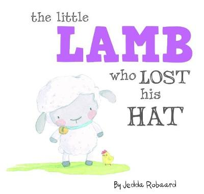 Little Lamb Who Lost His Hat book