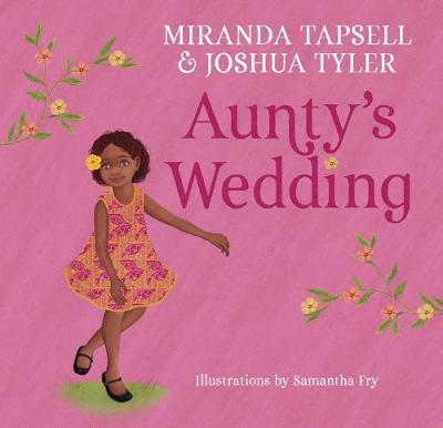 Aunty's Wedding by Miranda Tapsell
