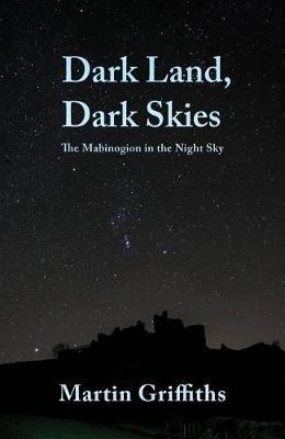 Dark Land, Dark Skies by Martin Griffiths