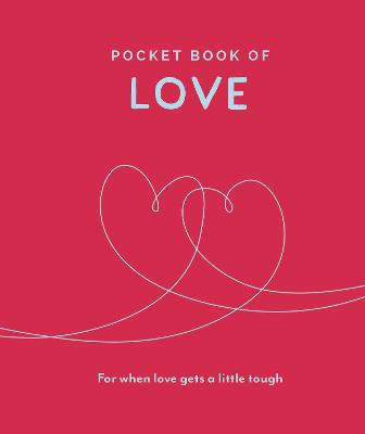 Pocket Book of Love: For When Love Gets a Little Tough by Trigger Publishing