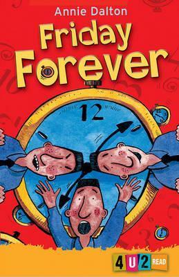 Friday Forever by Annie Dalton