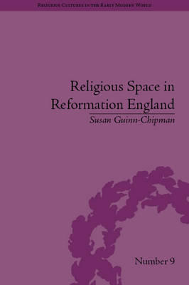 Religious Space in Reformation England book