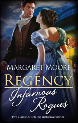 Regency Infamous Rogues/Highland Rogue, London Miss/Highland Heiress book