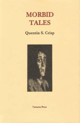 Morbid Tales by Quentin Crisp
