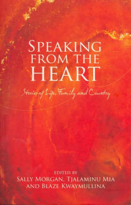 Speaking From The Heart by Sally Morgan