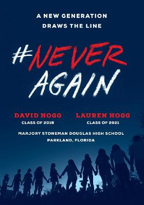 #NeverAgain: A New Generation Draws the Line by David Hogg