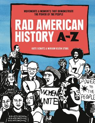 Rad American History A-Z: Movements That Demonstrate the Power of the People book