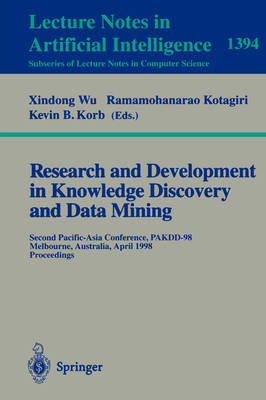 Research and Development in Knowledge Discovery and Data Mining by Kevin B. Korb