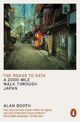 The Roads to Sata: A 2000-mile walk through Japan book
