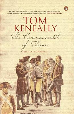The Commonwealth Of Thieves by Tom Keneally