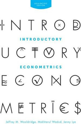 Introductory Econometrics: Asia Pacific Edition with Online Study Tools 12 months by Jeffrey M. Wooldridge