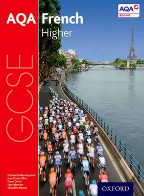 AQA GCSE French: Higher Student Book by Steve Harrison