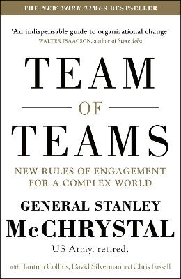 Team of Teams by General Stanley McChrystal
